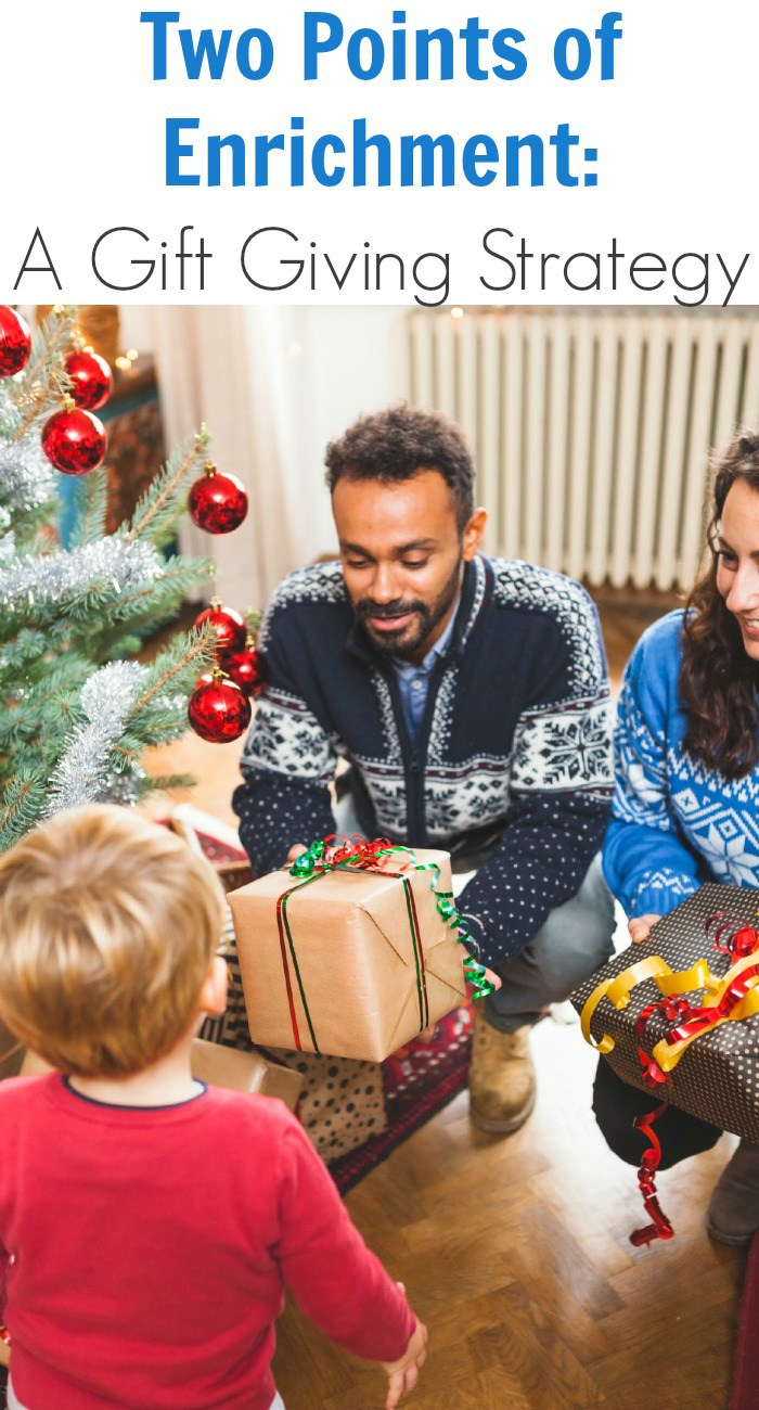 Two Points of Enrichment: A Gift Giving Strategy