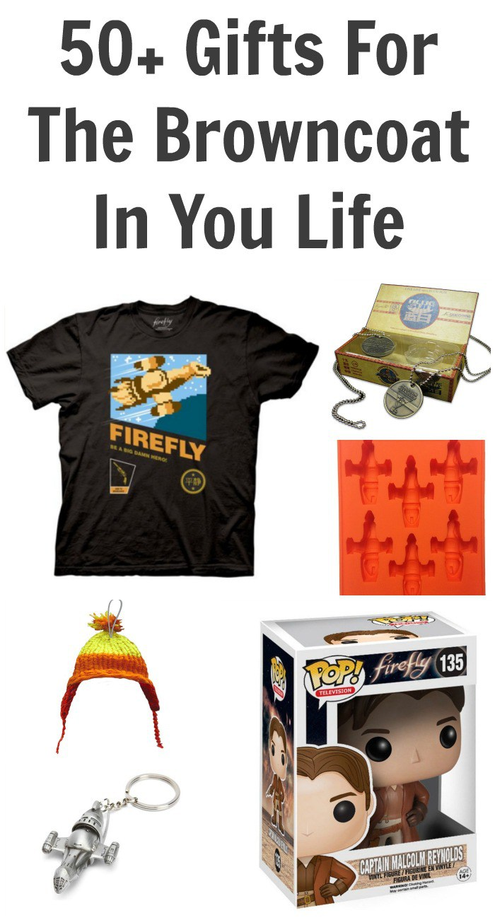 50+ Gifts For The Browncoat In You Life - Firefly Gift List
