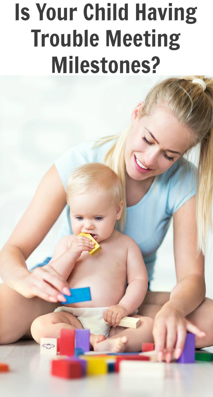 Is Your Child Having Trouble Meeting Milestones?