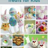 10 Super Cute Easter Treats for Kids