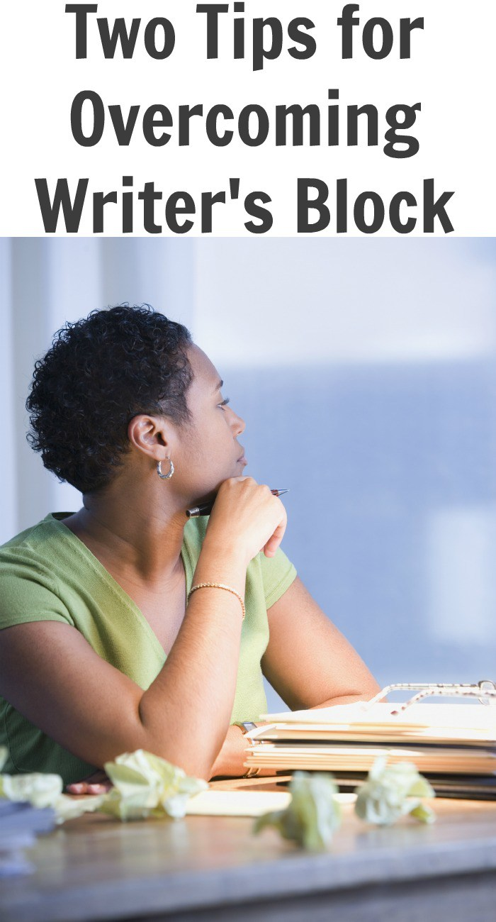 Two Tips for Overcoming Writer's Block