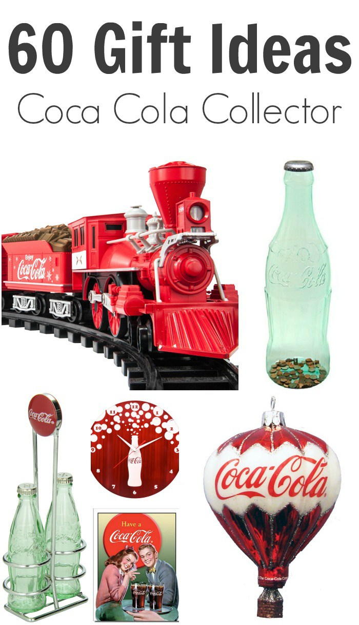 60 Gifts For The Coca Cola Collector