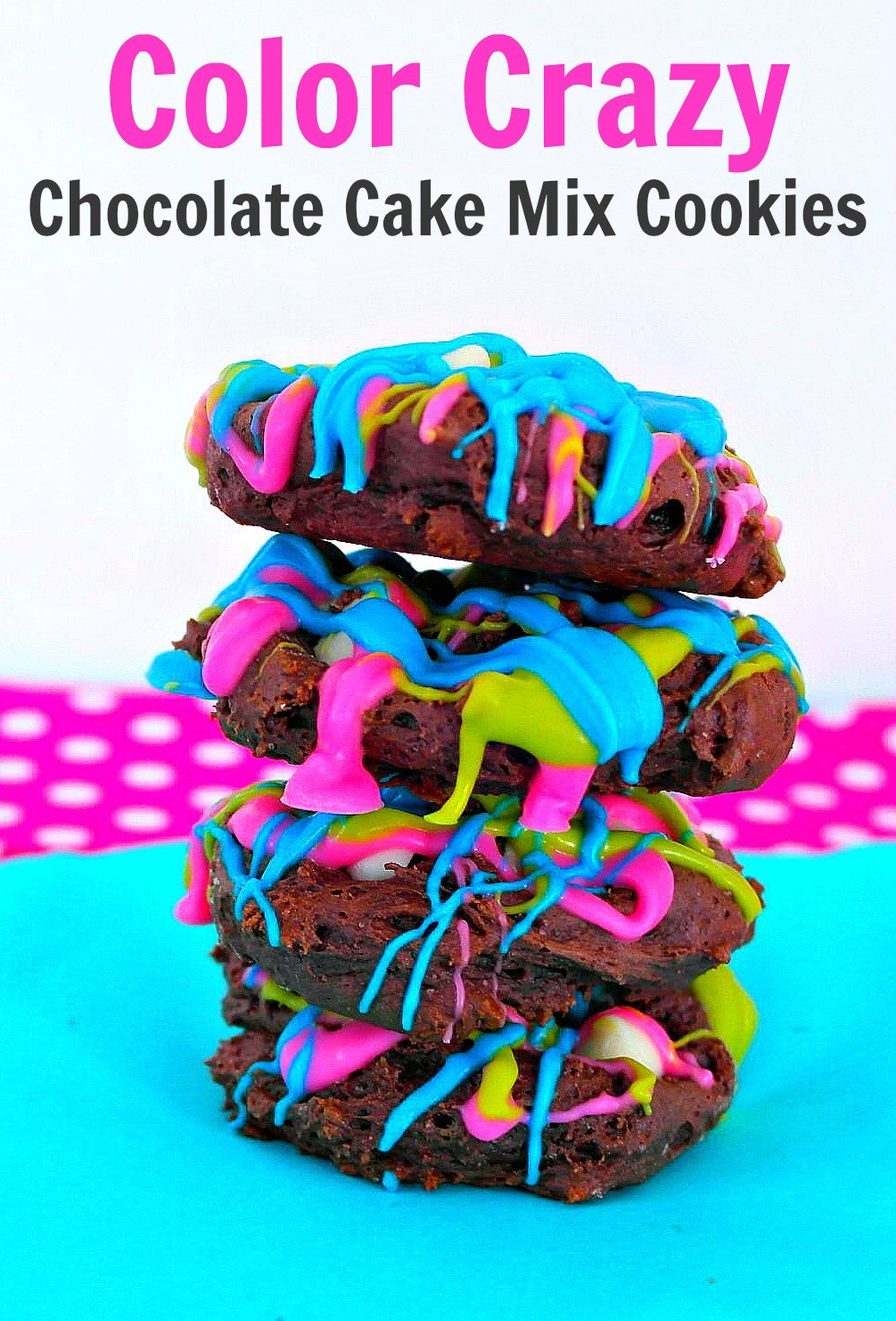 Color Crazy Chocolate Cake Mix Cookies