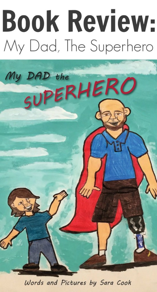 Book Review: My Dad, The Superhero
