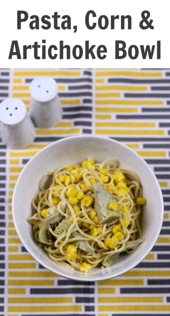 Pasta, Corn & Artichoke Bowl