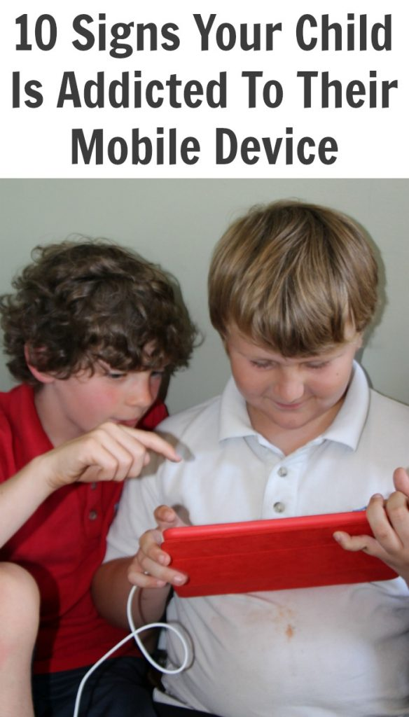 10 Signs Your Child is Addicted to their Mobile Device