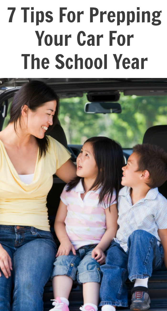 7 Tips For Prepping Your Car For The School Year
