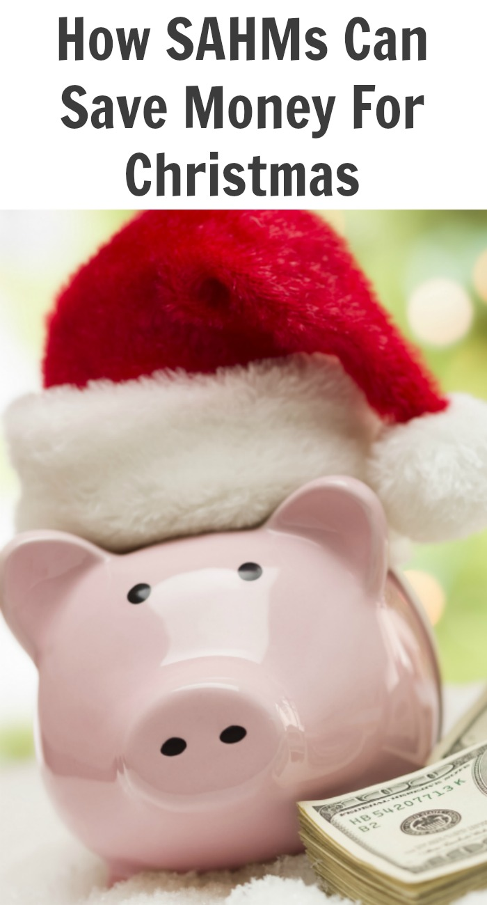 How SAHMs Can Save Money For Christmas