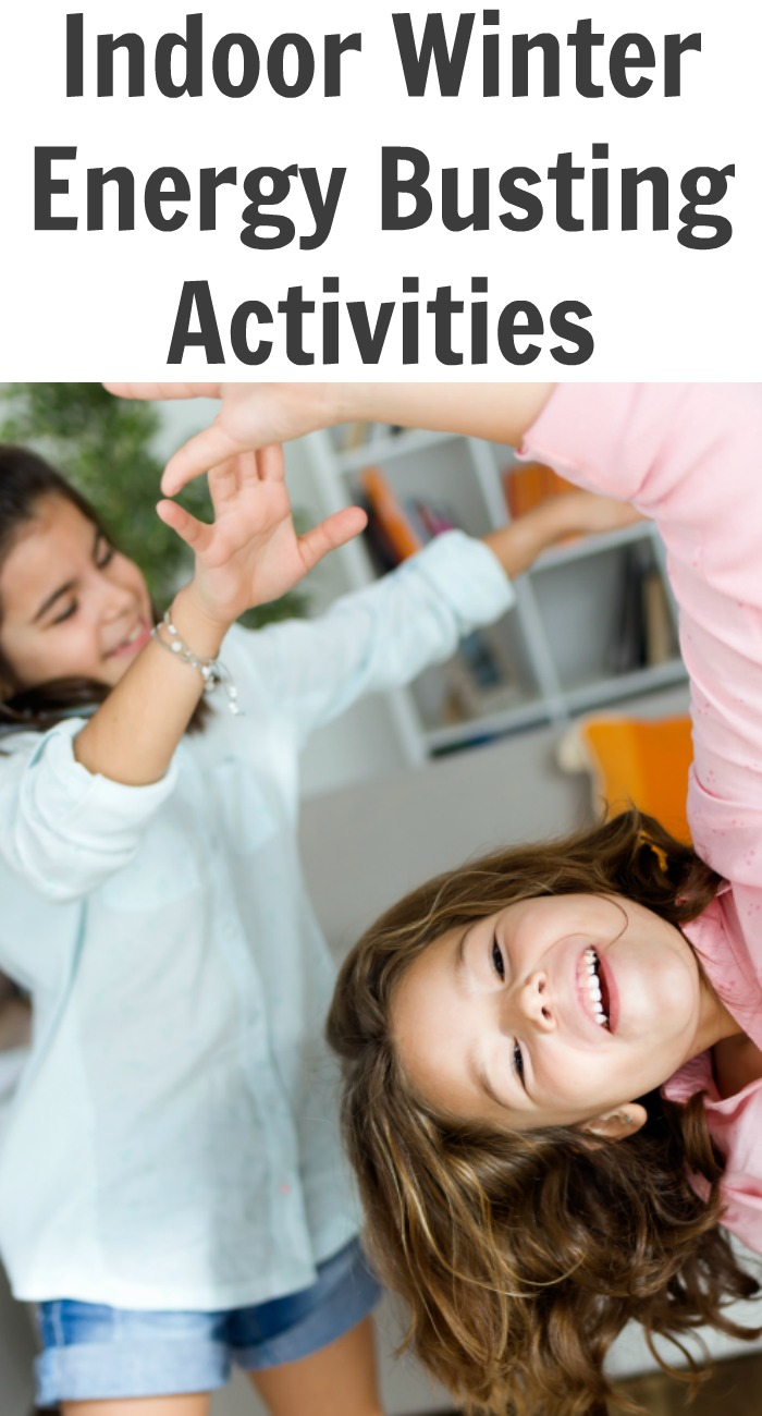 Indoor Winter Energy Busting Activities