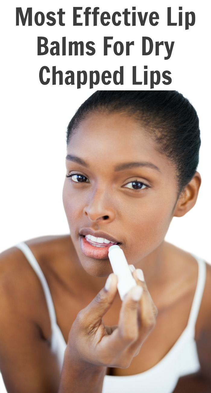 Most Effective Lip Balms For Dry Chapped Lips