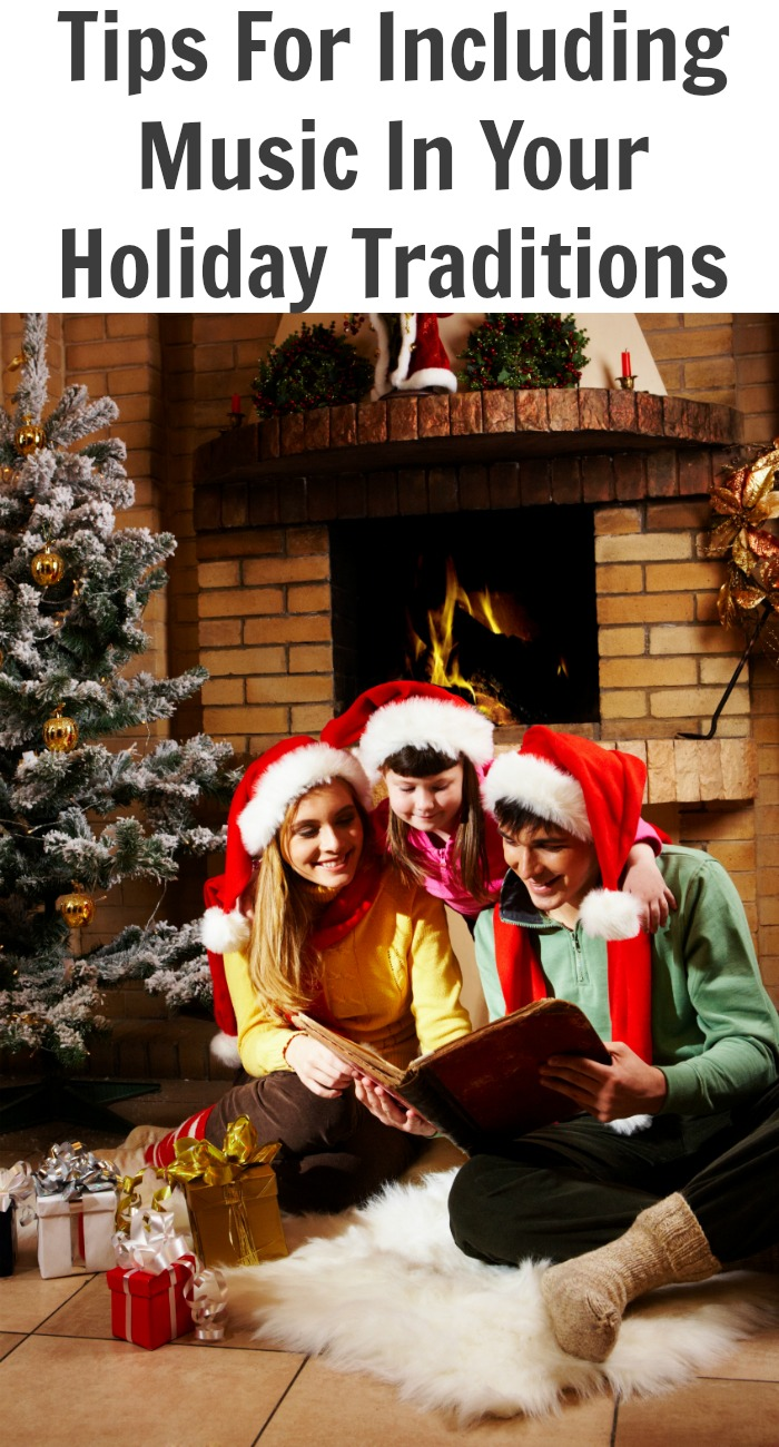 Tips For Including Music In Your Holiday Traditions